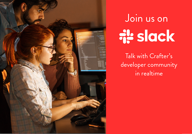 Join the Crafter CMS Slack Community
