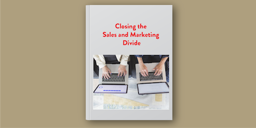 Closing the Sales and Marketing Gap