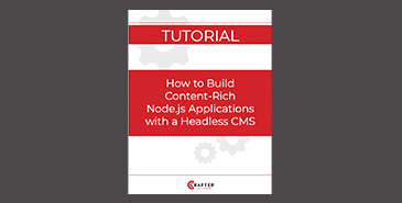 How to Build Content-Rich Node.js Applications with a Headless CMS