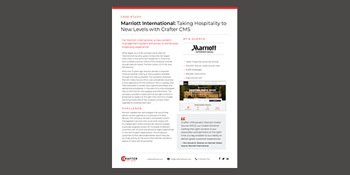 Marriott International: Taking Hospitality to New Levels with Crafter CMS