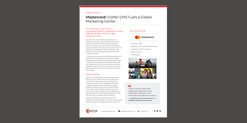 Mastercard: Crafter CMS Fuels a Global Marketing Center