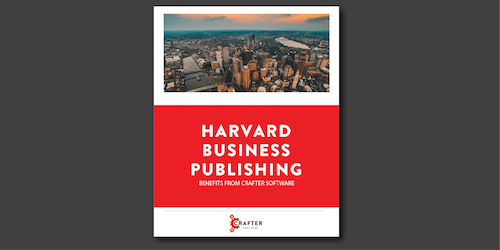 Harvard Business Publishing Benefits from Crafter WCM