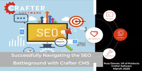 Successfully Navigating the SEO Battleground with Crafter CMS